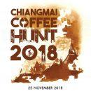 Chiang Mai Coffee Hunt 2018 ตะลุยเชียงใหม่เมืองกาแฟ