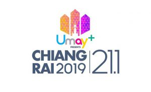 Umay+ Presents Chiangrai 2019 21.1