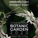 Chiangmai Botanic Garden 2020 Green Life Living 29 ตุลาคม - 2 พฤศจิกายน 2563 ที่เซ็นทรัลพลาซา เชียงใหม่ แอร์พอร์ต