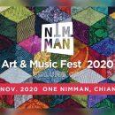 NIMMAN ART & MUSIC FEST 2020 ชวนไปฟังเพลงในเทศกาลดนตรีขนาดย่อม ที่โครงการวันนิมมาน, ระหว่างวันที่ 20 - 21 พฤศจิกายน 2563