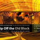 A Chip Off the Old Block นิทรรศการผลงานอนิเมชันโดย กรกกฎ ใจรักษ์ ระหว่างวันที่ 5 – 8 มีนาคม 2564 เปิดนิทรรศการฯ วันที่ 5 มีนาคม 2564 เวลา 17.00น. ณ ห้อง Annex หอศิลปวัฒนธรรม มหาวิทยาลัยเชียงใหม่